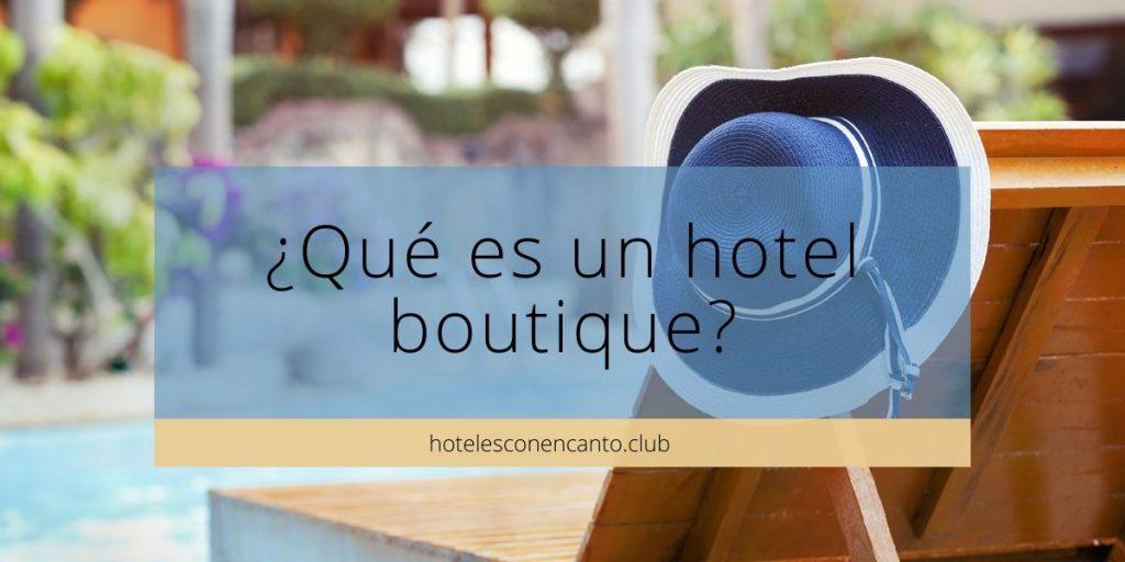 hotel boutique qué es