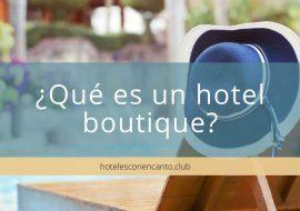 ¿Qué es un hotel boutique?