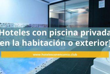 Hoteles con piscina privada en la habitación ¿te lo crees? ¡Mira!